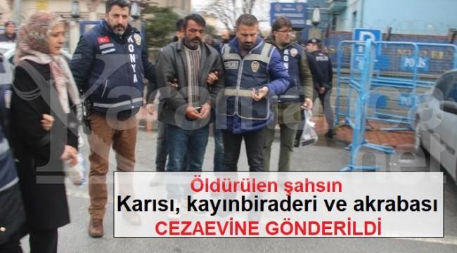 Çumra'daki cinayetin zanlıları cezaevine gönderildi