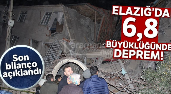 Elazığ depreminde son bilanço açıklandı