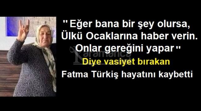 Fatma Türkiş'in vasiyetini Antalya Ülkü Ocakları yerine getirdi