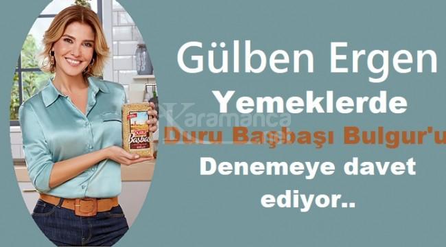 Gülben Ergen, yemeklerde Duru Başbaşı Bulgur'u denemeye davet ediyor