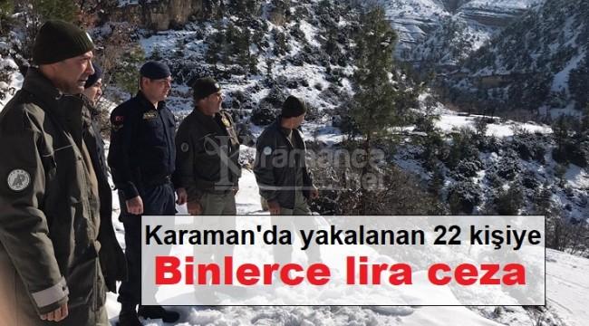 Karaman'da 22 kişiye binlerce lira ceza