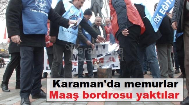Karaman'da memurlar maaş bordrosu yaktı