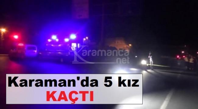 Karaman'da sevgi evlerinde kalan 5 kız kaçtı