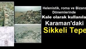 Karaman'daki Sikkeli Tepe