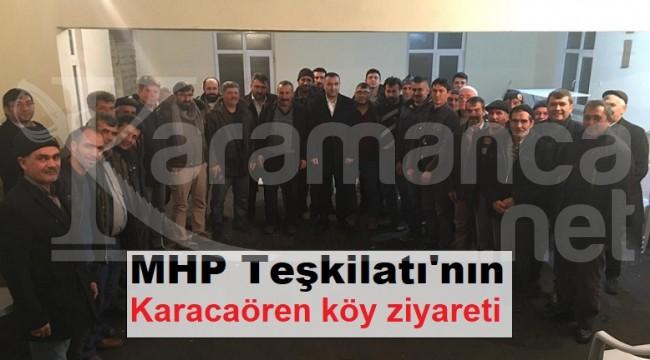 MHP Teşkilatı'nın Karacaören köy ziyareti