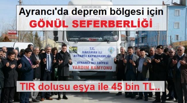 Ayrancı'da deprem bölgesi için yardım seferberliği