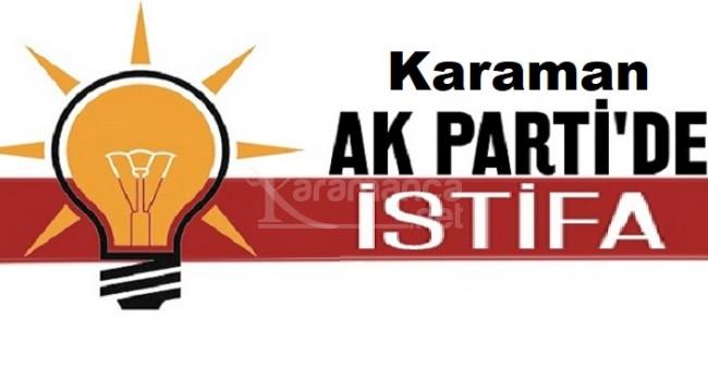 Karaman Ak Parti'de sürpriz istifa