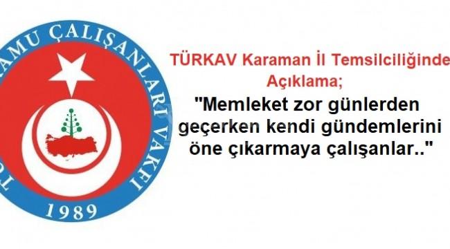 TÜRKAV Karaman il temsilciliğinden açıklama