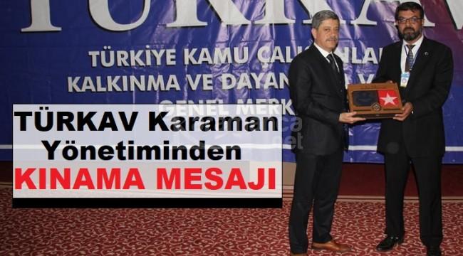 TÜRKAV Karaman yönetiminden kınama mesajı