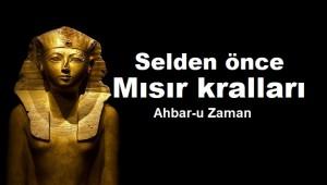 Tufandan önce Mısır kralları, Ahbar-u Zaman