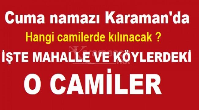 Karaman'da cuma namazı hangi camilerde kılınacak