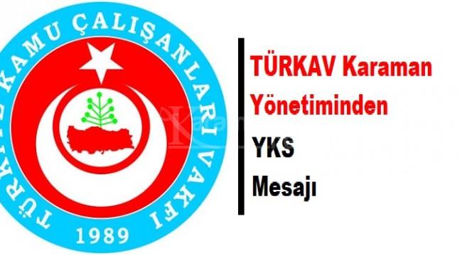 TÜRKAV Karaman yönetiminden YKS mesajı