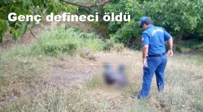 24 yaşındaki defineci hazine ararken öldü