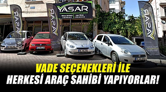 Karaman'da araç satışında vade seçeneği bu adreste!