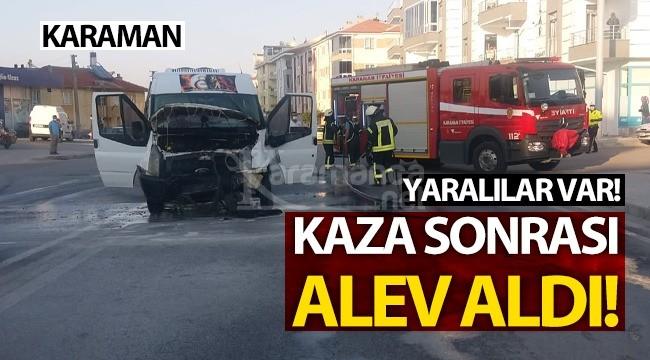 Karaman'da kaza sonrası minibüs alev aldı