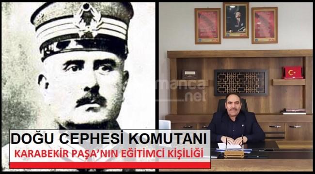 Kâzım Karabekir Paşa'nın eğitimci kişiliği