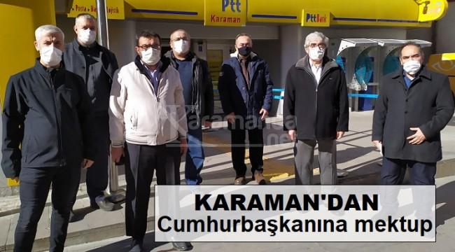 Karaman'dan Cumhurbaşkanı Erdoğan'a mektup