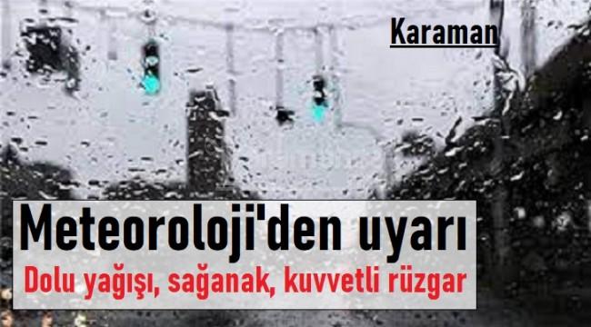 Meteoroloji'den Karaman için uyarı