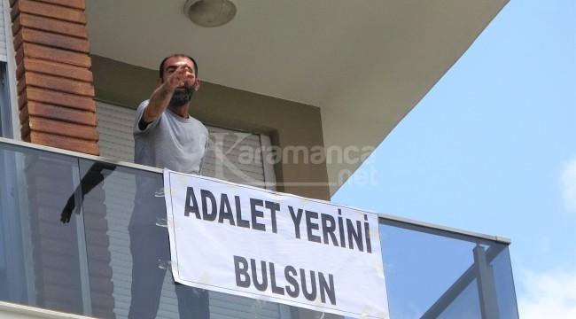 """Muratpaşa'da """"Adalet yerini bulsun"""" yazılı pankart"""