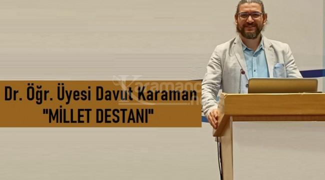Dr. Davut Karaman'dan gönüllere dokunan şiir