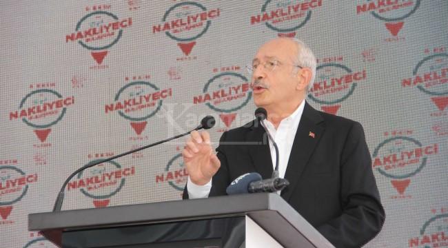 """Kılıçdaroğlu'ndan nakliyecilere: """"Bu mesleğe itibar kazandırmamız lazım"""""""