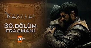 Osman Bey'e tuzak, Kuruluş Osman 30. Bölüm Fragmanı